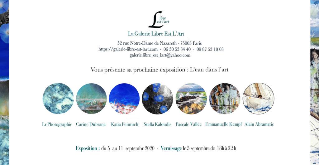 L'Eau dans l'Art est une exposition organisée par la galerie Libre est l'Art à Paris.